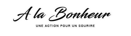 A LA BONHEUR